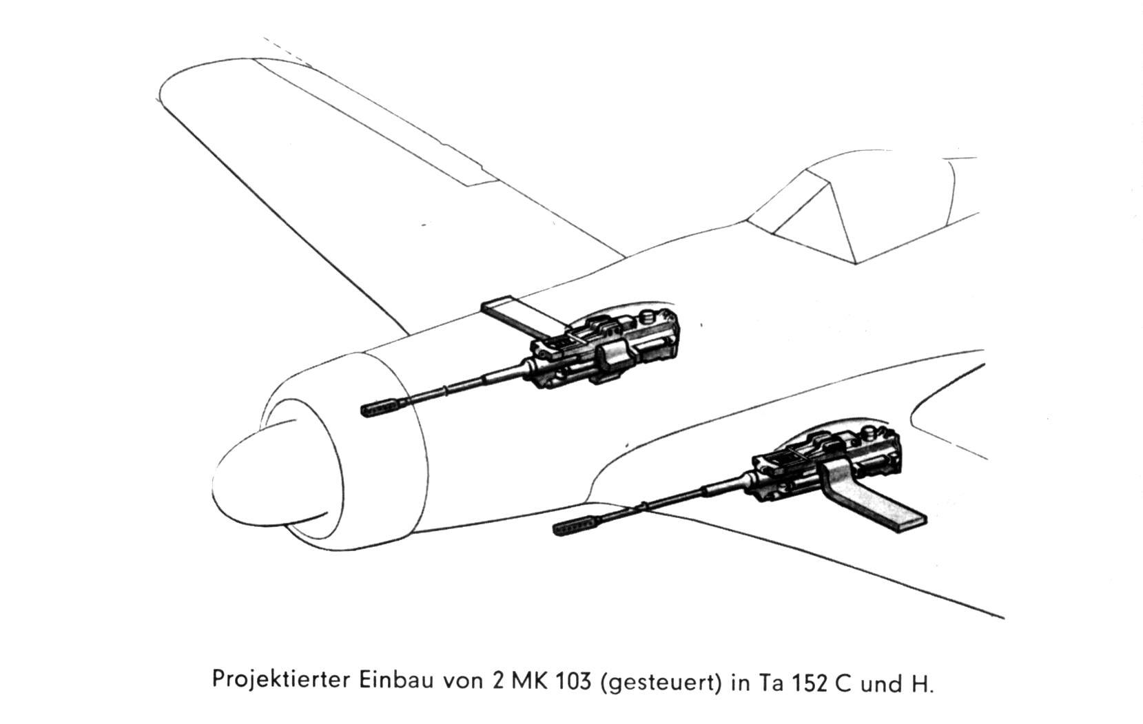 Projektierter Einbau von 2 MK 103 (gesteuert) in Ta 152 C und H.